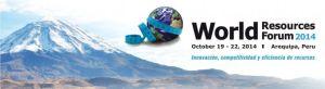 World Resources Forum 2014