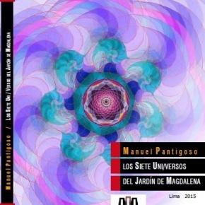 Manuel Pantigoso presenta poemario Los Siete Uni/versos del Jardín deMagdalena