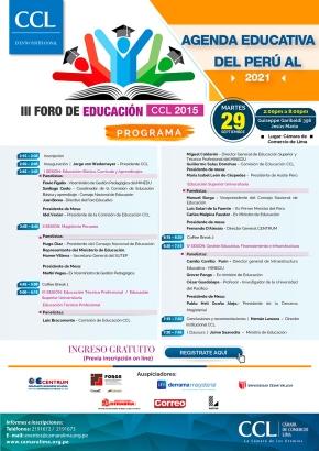 III Foro de Educación CCL 2015: 'AGENDA EDUCATIVA DEL PERÚ AL 2021' Abierto a todos, previainscripción