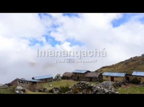 Documental 'Imananqachá' sobre el cambio climático '¿Qué pasará?' preocupaciones y percepciones de campesinosaltoandinos