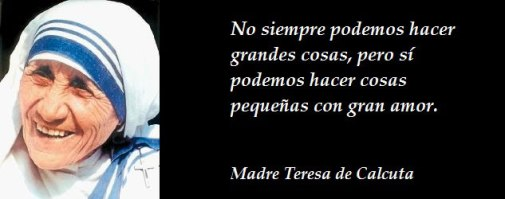 Foto y frase Madre Teresa de Calcuta
