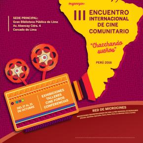 Grupo Chaski realiza el III Encuentro Internacional de Cine Comunitario hasta el 21 deOctubre
