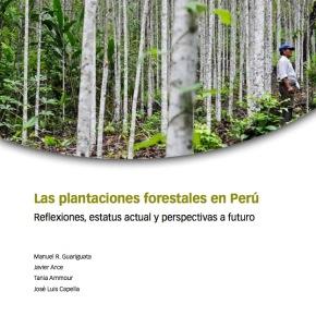 Plantaciones forestales en Perú: reflexiones, estatus actual y perspectivas afuturo