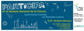 Experimentos divertidos con materiales caseros con el Dr. Modesto Montoya en Perú conCiencia