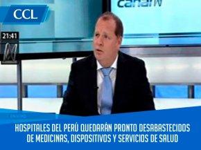 CCL: HOSPITALES DEL PERÚ QUEDARÁN PRONTO DESABASTECIDOS DE MEDICINAS, DISPOSITIVOS Y SERVICIOS DESALUD