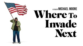 El documental Where to invade next? de Michael Moore: Lecciones de un verdadero desarrollo sostenible