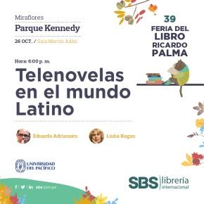 "Las ""Telenovelas en el mundo latino""en la Feria del Libro Ricardo Palma deMiraflores"