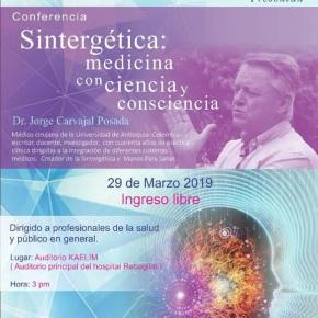 Conferencia Sintergética en Lima: Medicina con ciencia yconsciencia