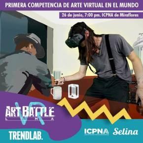 VR Art Battle Lima:  Competencia de Arte en Realidad Virtual en elIcpna