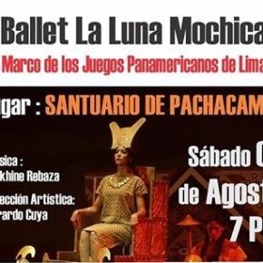 Ballet de la Luna Mochica,evento principal del Festival SHI MUCHIK FEST, se presentará en sitio arqueológico dePachacamac