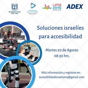 La embajada de Israel en coordinación con la Organización de los Parapanamericanos Lima 2019 presentan: soluciones israelíes deaccesibilidad