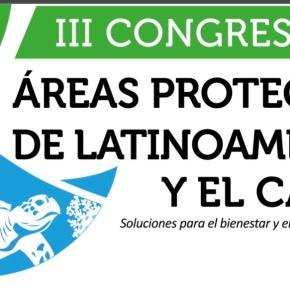 Congreso de Áreas Protegidas de Latinoamérica y el Caribe -III CAPLAC- del 14 al 17 de octubre enLima