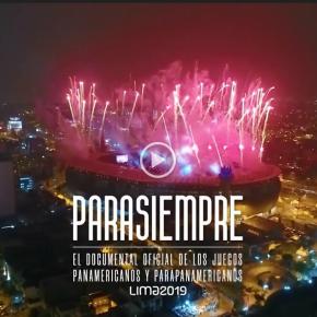 """El documental """"Para siempre"""" sobre la organización de los Juegos Panamericanos y Parapanamericanos Lima 2019 se estrenará en el GTN el 17 defebrero"""
