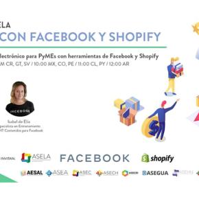 ABC del comercio electrónico para PyMEs con  Facebook y Shopify: Webinar gratuito por la Asociación de Emprendedores de Latinoamérica y organizacionesafines