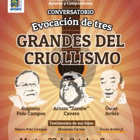 Evocación de tres grandes del criollismo en el marco de las celebraciones por el Día de la CanciónCriolla