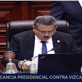 Congreso de la República de Perú destituye por incapacidad moral a presidente Martín Vizcarra con el agravante de whatsapps de colaborador eficaz que muestra componendas de sobornos ypolíticas