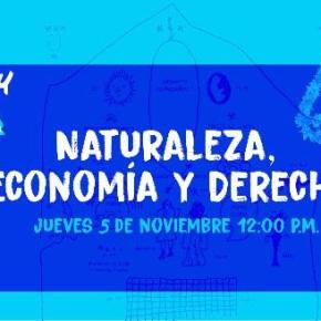 Naturaleza, Economía y Derecho: IX Kawsaypacha INTE-PUCP Mesa de reflexiónambiental
