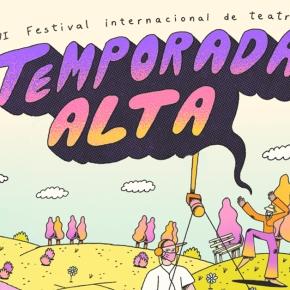 VI Festival Internacional de Teatro TEMPORADA ALTA AF 2021: Experiencias a través de Zoom con audioguías, también con espectáculos de accesogratuito