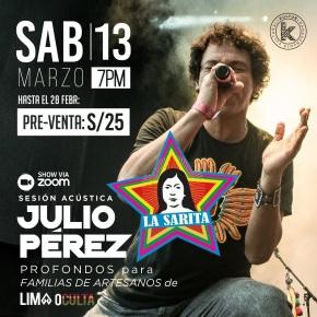 Cantautor de La Sarita, Julio Pérez, brindará sesión acústica pro fondos de familias de artesanos de la organización sin fines de lucro, Limaoculta