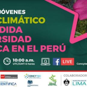 Taller para Jóvenes sobre el Cambio climático y la pérdida de diversidad biológica en el Perú coloca discusión sobre Jardín BotánicoNacional