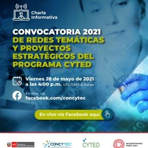 Programa Iberoamericano de Ciencia y Tecnología para el Desarrollo: Convocatoria 2021 de redes temáticas y proyectosestratégicos