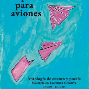 Academia Peruana de la Lengua presentó Papel para aviones, antología de cuento ypoesía