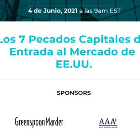 Los 7 Pecados Capitales de Entrada al Mercado de EE.UU.: Webinar libre auspiciado por la Asociación de Emprendedores dePerú