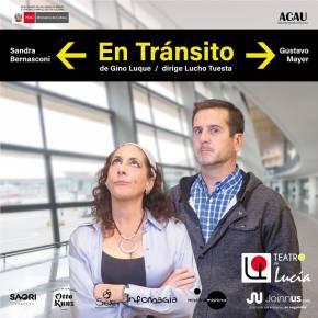 """El Teatro de Lucía presenta """"En tránsito"""" su más reciente producción virtual Sandra Besnasconi y GustavoMayer"""