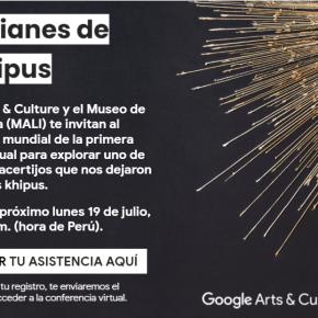 """Google Arts & Culture lanzan """"Guardianes de losKhipus"""""""