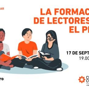 La formación de lectores en el Perú: Seminario Web del Centro Cultural de la U. de Lima el 17 de setiembre a las 7pm.
